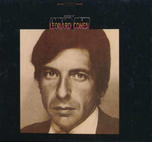 Leonard Cohen - Songs Of Leonard Cohen (1967/ 2007)
