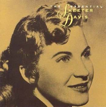 Skeeter Davis - The Essential Skeeter Davis (1995)