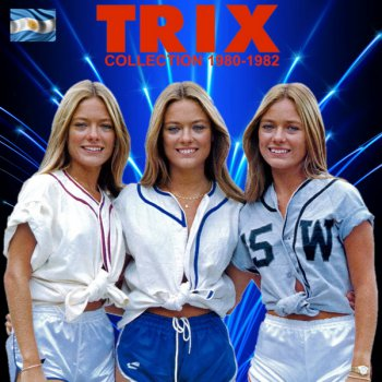 Trix - Collection 1980-1982 (2015)