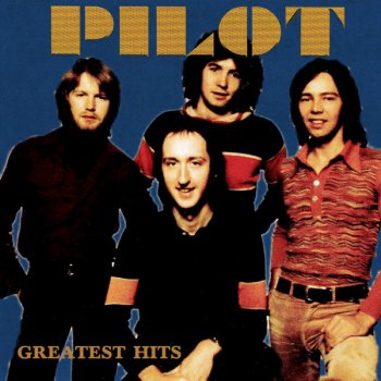 Pilot - Greatest Hits 1974–1977 (2015)