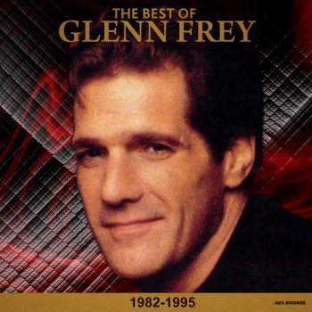 Glenn Frey (Eagles) - The Best Of (1982-1995) (2CD) (2015)