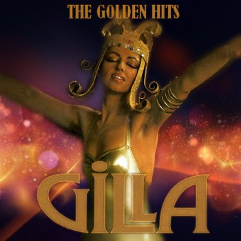 Gilla - The Golden Hits (2CD) (2012)