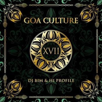 DJ Bim & Hi Profile - Goa Culture Vol. XVII (2015)