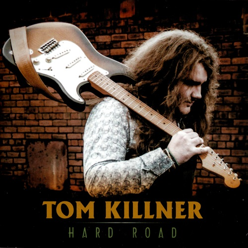 Tom Killner - Hard Road (2015)