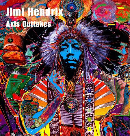 Jimi Hendrix: Axis Outtakes (2003, Purple Haze Records, HAZE 002) (Double CD)