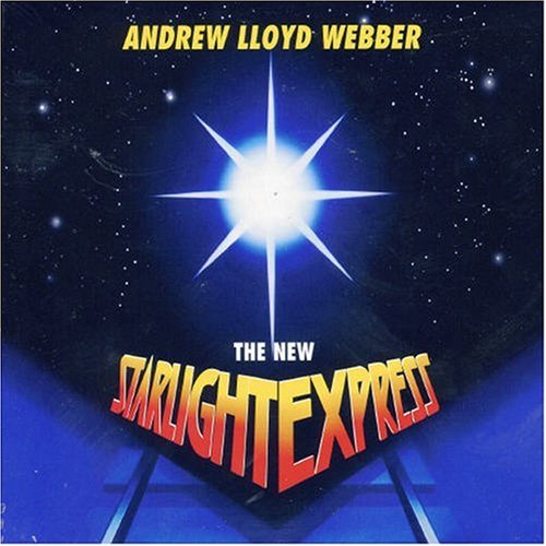 Andrew Lloyd Webber - The New Starlight Express (1993)