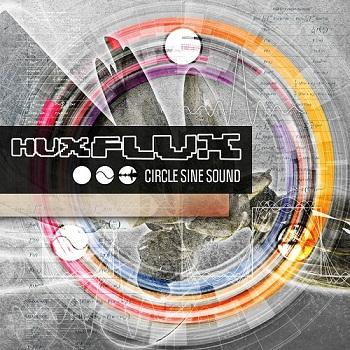 Hux Flux - Circle Sine Sound (2015)