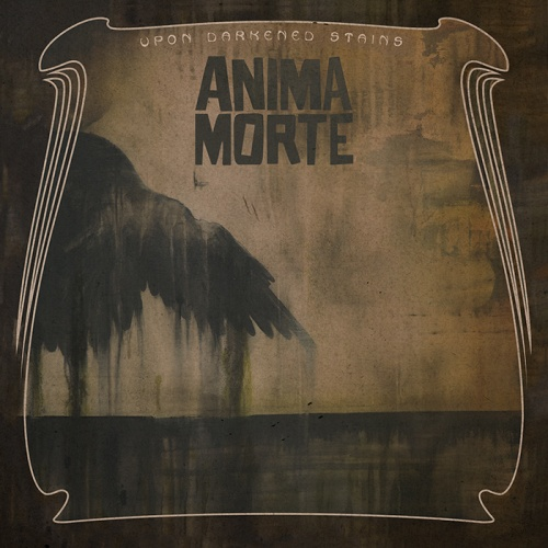 Anima Morte - Upon Darkened Stains 2014 (Transubstans Records Trans132)