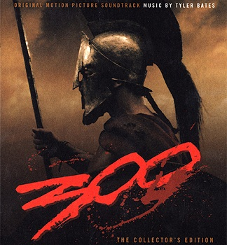 Tyler Bates - 300 / 300 спартанцев (Collector's Edition) (2007)