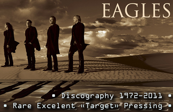 EAGLES - Discography 1972-2011 (22 x CD • Asylum Records • Issue 1984-2011)