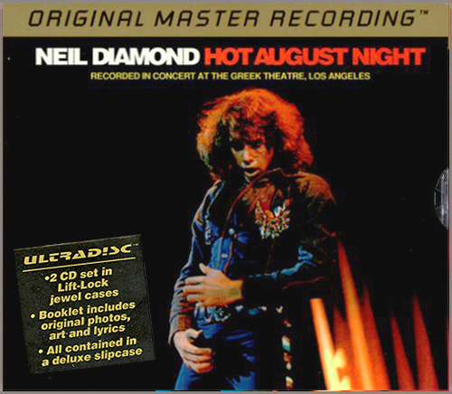 NEIL DIAMOND ?Hot August Night? (1972) (US 2 x CD 1993 Mobile Fidelity Sound Lab ? UDCD 2-584)