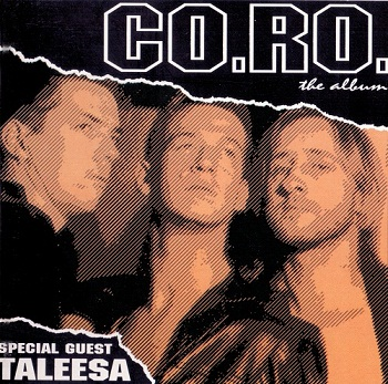 Co.Ro. feat. Taleesa - The Album (1994)