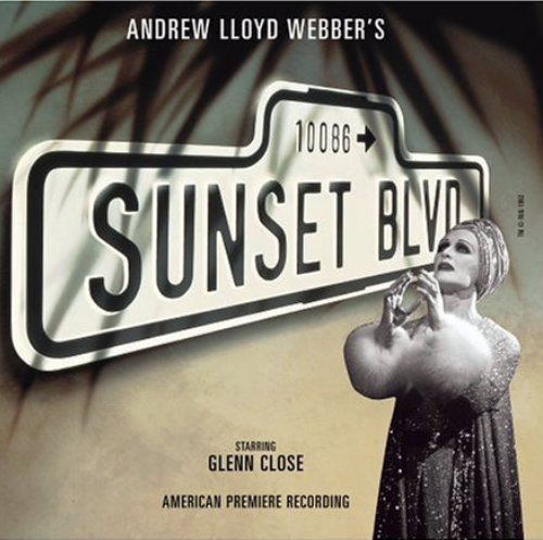 Andrew Lloyd Webber - Sunset Boulevard (1994) [2CD Remast. 2005]