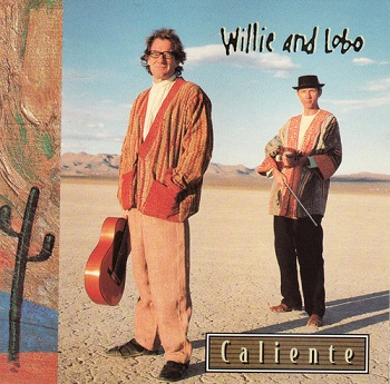 Willie and Lobo - Caliente (1997)