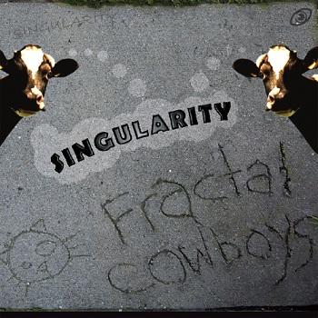 Fractal Cowboys - Singularity (2012)