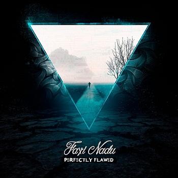Faxi Nadu - Perfectly Flawed (2015)
