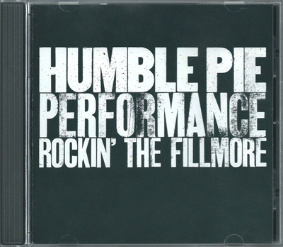 "Humble Pie - ""Performance  Rockin' The Fillmore"" - 1971 (A&M Records 75021 6008 2)"