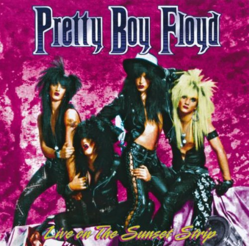 Pretty Boy Floyd - Live on The Sunset Strip (2014)