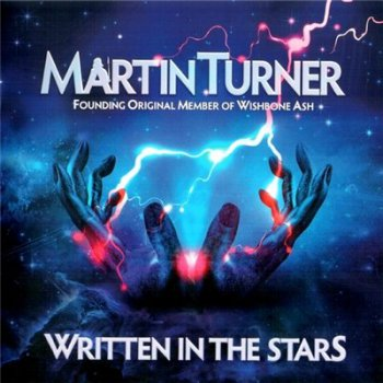 Martin Turner - Written In The Stars (2015)