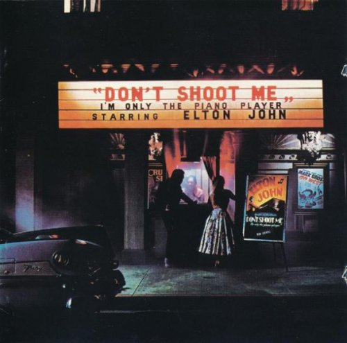Elton John - Don't Shoot Me I'm Only The Piano Player (1973/ 1995)
