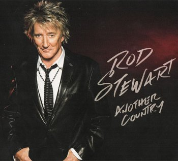 Rod Stewart - Another Country [Deluxe Edition] 2015