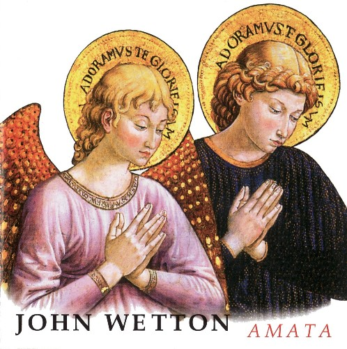 John Wetton - Amata (2004)