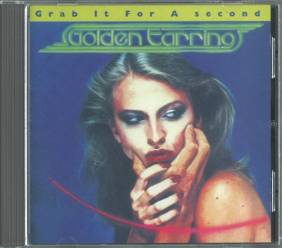 "Golden Earring - ""Grab it for a Second"" - 1978 (RB 66.211)"