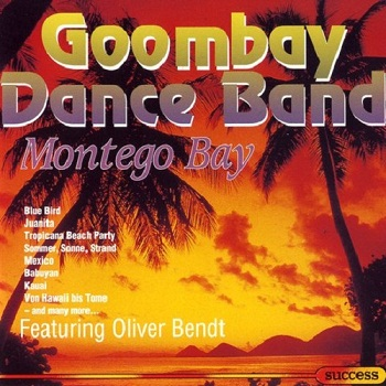 Goombay Dance Band - Montego Bay (1993)