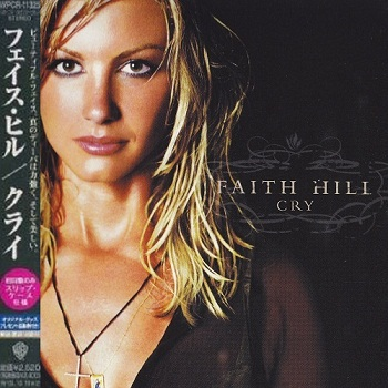 Faith Hill - Cry (Japan Edition) (2002)