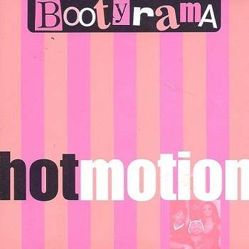 Hot Motion - Bootyrama (1997)