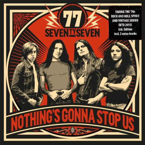 '77 (Seventy Seven) - Nothing's Gonna Stop Us [Limited Edition] (2015)