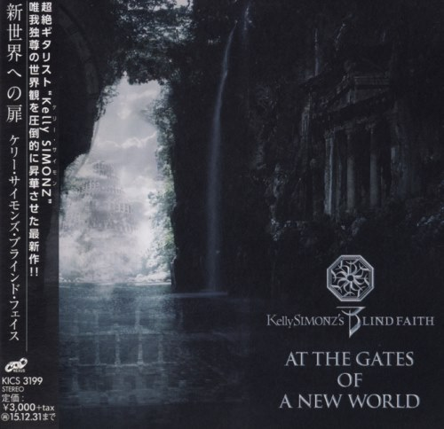 Kelly Simonz's Blind Faith - At The Gates Of A New World [Japanese Edition] (2015)