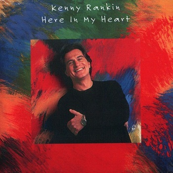 Kenny Rankin - Here In My Heart (Japan Edition) (1997)