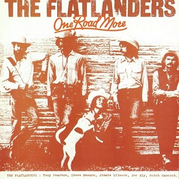 The Flatlanders - One Road More [Reissue] (1989)