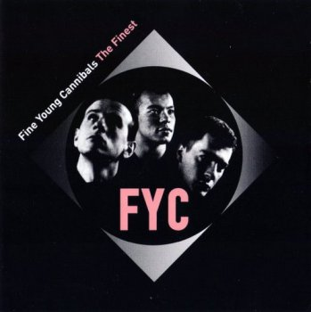 Fine Youg Cannibals - The Finest (1996)