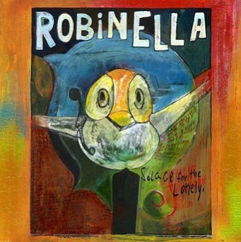 RobinElla - Solace For The Lonely (2005)