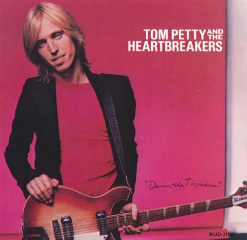 Tom Petty And The Heartbreakers - Damn The Torpedos (1979/ 1990)