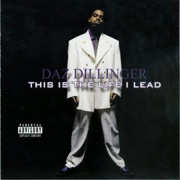 Daz Dillinger-This Is The Life I Lead 2002