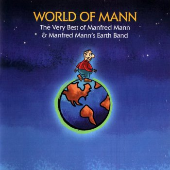 Manfred Mann & Manfred Mann's Earth Band - World Of Man - The Very Best Of  (2CD) (2006)