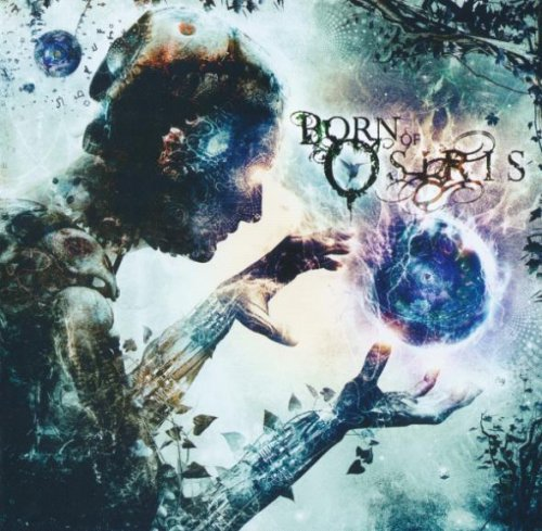 Born Of Osiris - Tomorrow We Die Alive (2013)