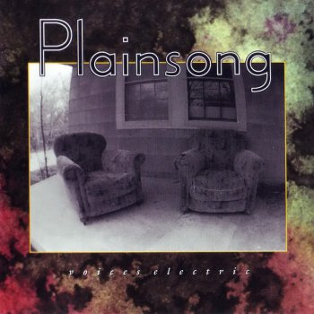 Plainsong - Voices Electric (1994)