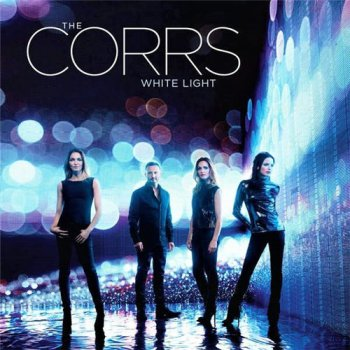 The Corrs - White Light (2015)