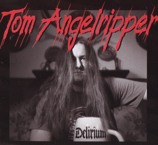 Tom Angelripper - Delirium [CDS] (1995)