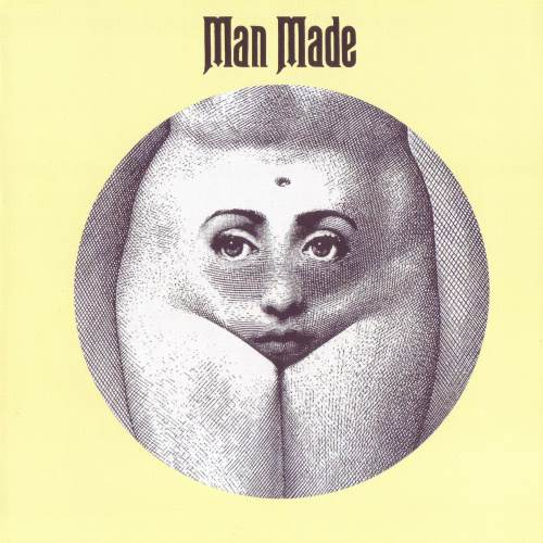 Man Made - Man Made (1972) [Mandala 2010]