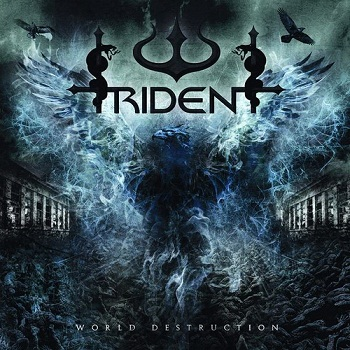 Trident - World Destruction (2010)