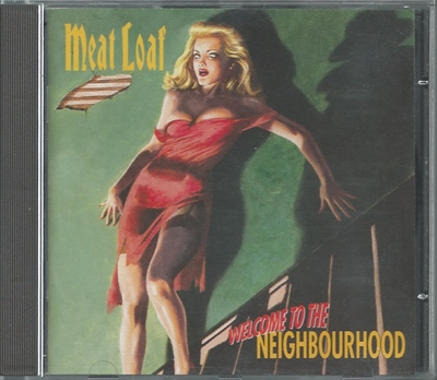 "Meat Loaf  - ""Welcome To The Neighbourhood"" - 1995"