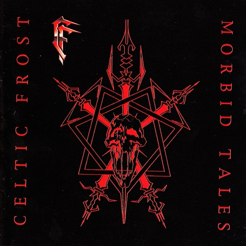 Celtic Frost - Morbid Tales (1984) [Remastered 1999]