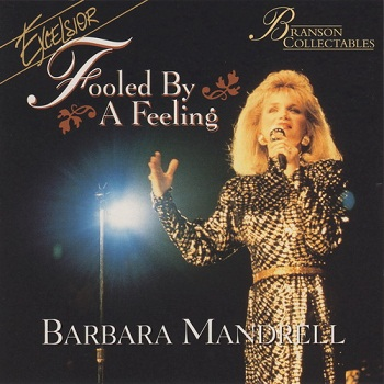 Barbara Mandrell - Fooled by a Feeling [Remastered 1995] (1979)