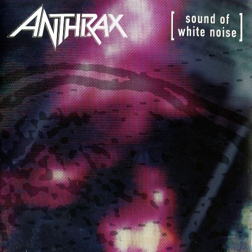 Anthrax - Sound Of White Noise (1993) [Two Japanese Editions]