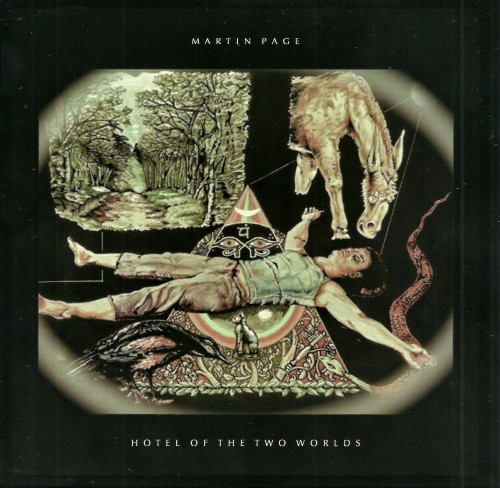 Martin Page - Hotel Of The Two Worlds (2015)